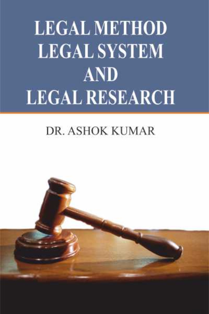 Legal Method, Legal System And Legal Research