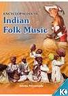 Encyclopaedia of Indian Folk Music (Set of 2 Vols.), (Crown Size)